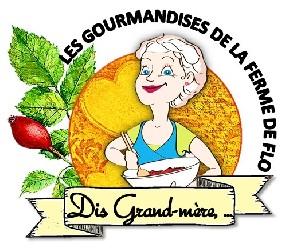 logo Dis grand-mère,... les gourmandises de la ferme de Flo
